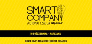 Smart Company – Automatyzacja GigaCon 1